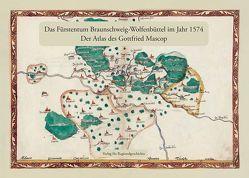 Das Fürstentum Braunschweig-Wolfenbüttel im Jahr 1574 von Ohainski,  Uwe, Reitemeier,  Arnd