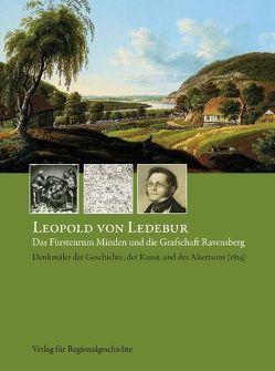Das Fürstentum Minden und die Grafschaft-Ravensberg von Henselmeyer,  Ulrich, Ledebur,  Leopold von, Priever,  Andreas, Sachers,  Jan H