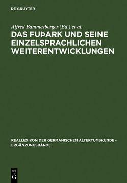 Das fuþark und seine einzelsprachlichen Weiterentwicklungen von Bammesberger,  Alfred, Waxenberger,  Gabriele