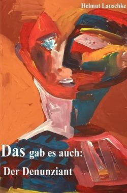 Das gab es auch: von Lauschke,  Helmut