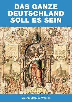Das ganze Deutschland soll es sein von Haberland,  Irene, Kornhoff,  Oliver, Winzen,  Matthias