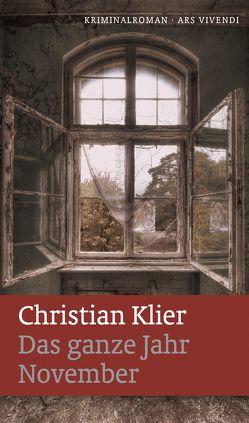 Das ganze Jahr November von Klier,  Christian