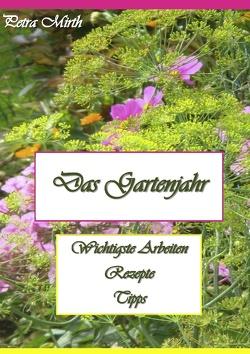 Das Gartenjahr von Mirth,  Petra