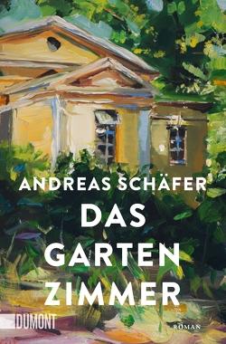 Das Gartenzimmer von Schäfer,  Andreas