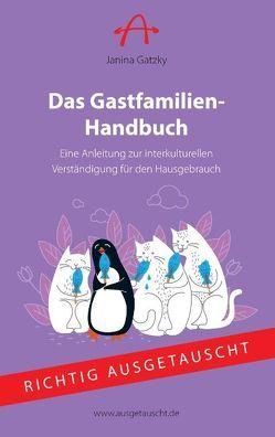 Das Gastfamilien-Handbuch von Gatzky,  Janina