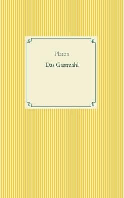 Das Gastmahl von Platon