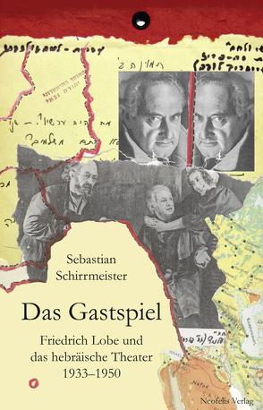 Das Gastspiel von Schirrmeister,  Sebastian, Schloer,  Joachim