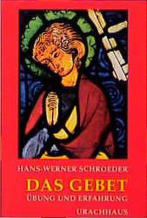 Das Gebet von Schroeder,  Hans W