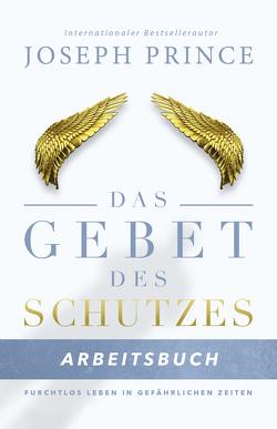 Das Gebet des Schutzes – Arbeitsbuch von Kohlmann,  Gabriele, Prince,  Joseph