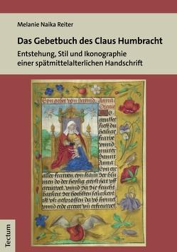 Das Gebetbuch des Claus Humbracht von Reiter,  Melanie Naika