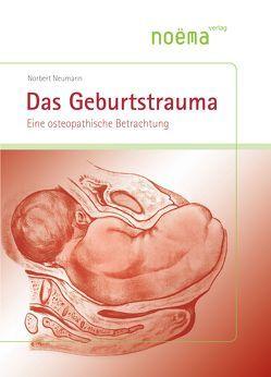 Das Geburtstrauma von Breul,  Regina, Neumann,  Norbert