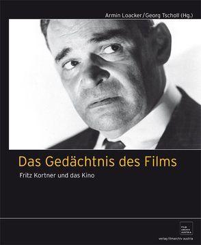 Das Gedächtnis des Films von Loacker,  Armin, Tscholl,  Georg