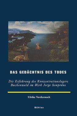 Das Gedächtnis des Todes von Vordermark,  Ulrike