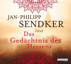 Das Gedächtnis des Herzens von Sendker,  Jan-Philipp
