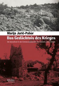 Das Gedächtnis des Krieges von Jurić-Pahor,  Marija