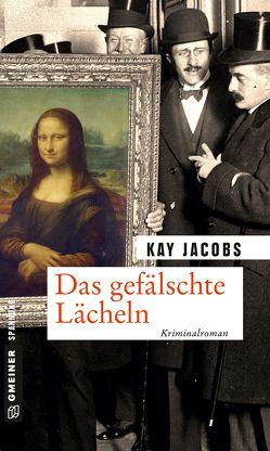 Das gefälschte Lächeln von Jacobs,  Kay