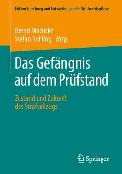 Das Gefängnis auf dem Prüfstand von Maelicke,  Bernd, Suhling,  Stefan