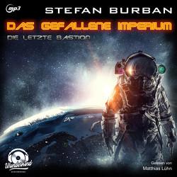 Das gefallene Imperium 1 von Burban,  Stefan