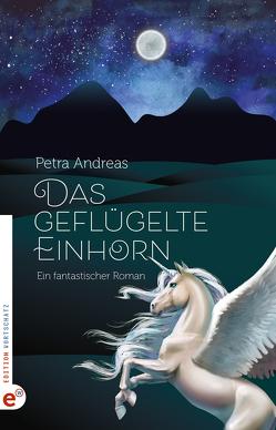 Das geflügelte Einhorn von Petra,  Andreas