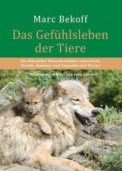 Das Gefühlsleben der Tiere von Bekoff,  Marc, Franz,  Elke