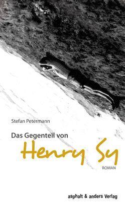 Das Gegenteil von Henry Sy von Petermann,  Stefan