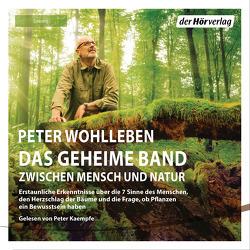 Das geheime Band von Kaempfe,  Peter, Wohlleben,  Peter