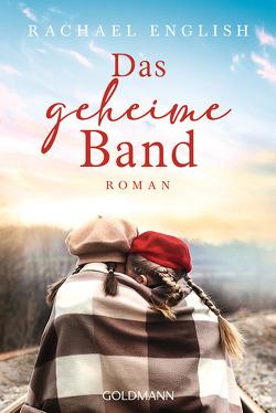 Das geheime Band von English,  Rachael, Geuder,  Ann-Catherine