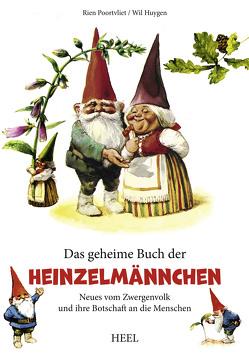 Das geheime Buch der Heinzelmännchen von Huygen,  Will, Poortvliet,  Rien