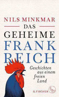 Das geheime Frankreich von Minkmar,  Nils