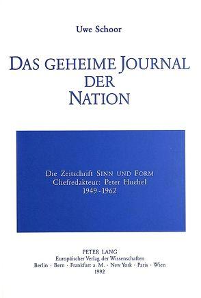 Das geheime Journal der Nation von Schoor,  Uwe