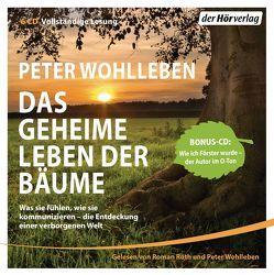 Das geheime Leben der Bäume von Roth,  Roman, Wohlleben,  Peter