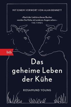 Das geheime Leben der Kühe von Löcher-Lawrence,  Werner, Young,  Rosamund