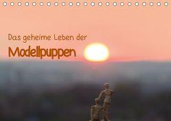 Das geheime Leben der Modellpuppen (Tischkalender 2019 DIN A5 quer) von Rebel - we're photography,  Werner