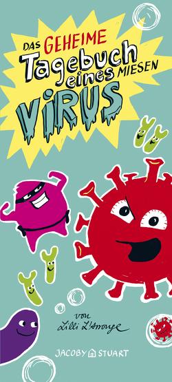 Das geheime Tagebuch eines miesen Virus von L'Arronge,  Lilli