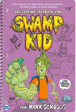 Das geheime Tagebuch von Swamp Kid von Scroggs,  Kirk