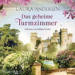 Das geheime Turmzimmer von Andersen,  Laura, Godec,  Sabina, Keller,  Susanne