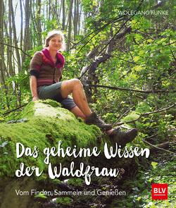 Das geheime Wissen der Waldfrau – TB von Funke,  Wolfgang