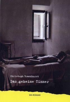 Das geheime Zimmer von Brandhurst,  Christoph