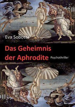 Das Geheimnis der Aphrodite von Sobotta,  Eva