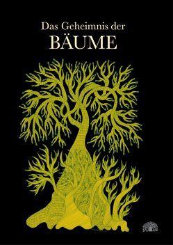 Das Geheimnis der Bäume von Bai,  Durga, Masilamani-Meyer,  Eveline, Shyam,  Bhajju, Urveti,  Ram Singh, Wolf,  Gita
