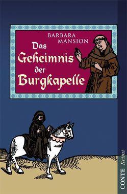 Das Geheimnis der Burgkapelle von Mansion,  Barbara