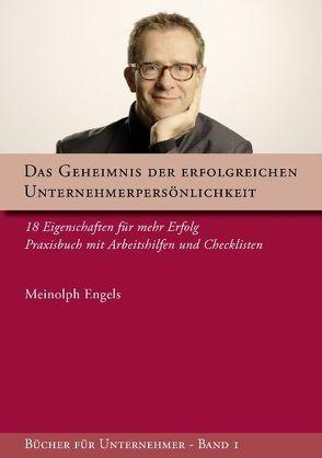 Das Geheimnis der erfolgreichen Unternehmerpersönlichkeit von Engels,  Meinolph