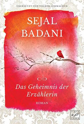 Das Geheimnis der Erzählerin von Badani,  Sejal, Lehmacher,  Volker