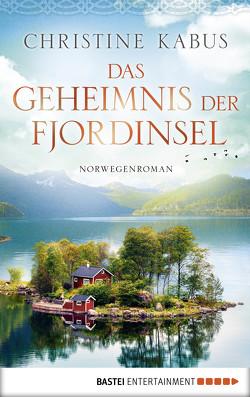 Das Geheimnis der Fjordinsel von Kabus,  Christine
