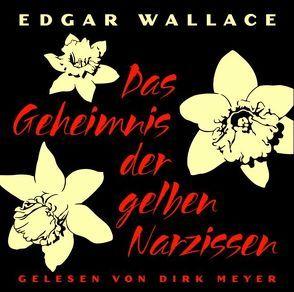 Das Geheimnis der gelben Narzissen von Wallace,  Edgar