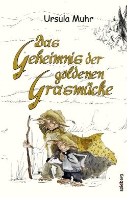 Das Geheimnis der goldenen Grasmücke von Muhr,  Ursula