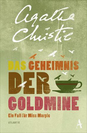Das Geheimnis der Goldmine von Christie,  Agatha, Moser,  Milena