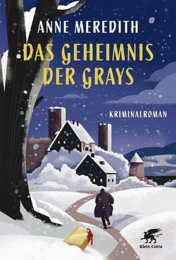 Das Geheimnis der Grays von Heller,  Barbara, Meredith,  Anne