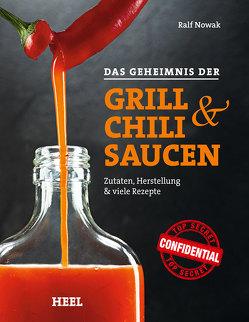 Das Geheimnis der Grill- & Chilisaucen von Nowak,  Ralf, Ralf Nowak,  Ralf