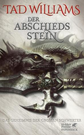 Das Geheimnis der Großen Schwerter / Der Abschiedsstein von Harksen,  Verena C, Williams,  Tad